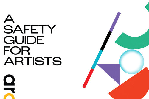 A Safety Guide for Artists / Photo: ARC