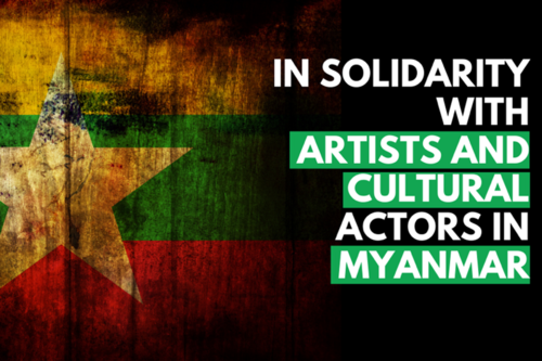 In Solidarity with Artists And Cultural Actors in Myanmar